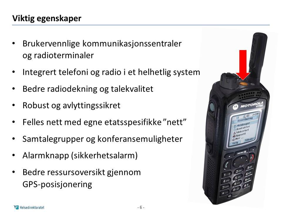 Brukervennlige kommunikasjonssentraler og radioterminaler