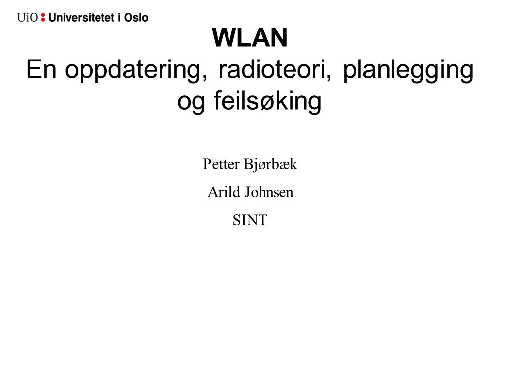 WLAN En oppdatering, radioteori, planlegging og feilsøking