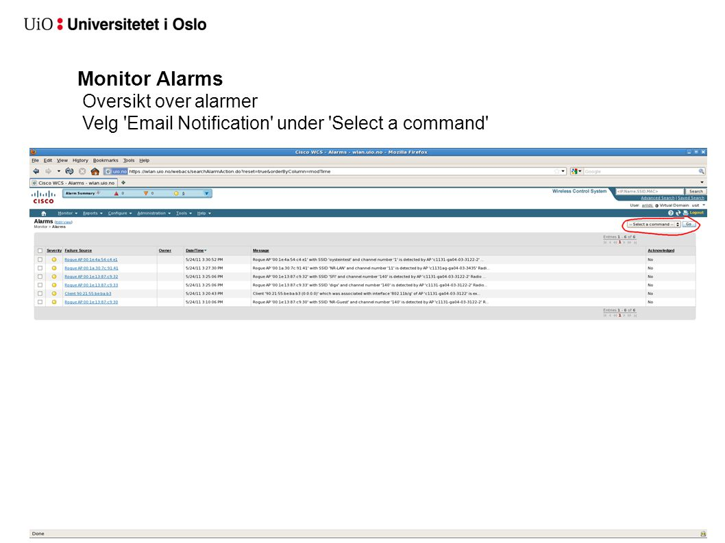 Monitor Alarms Oversikt over alarmer Velg Email Notification under Select a command