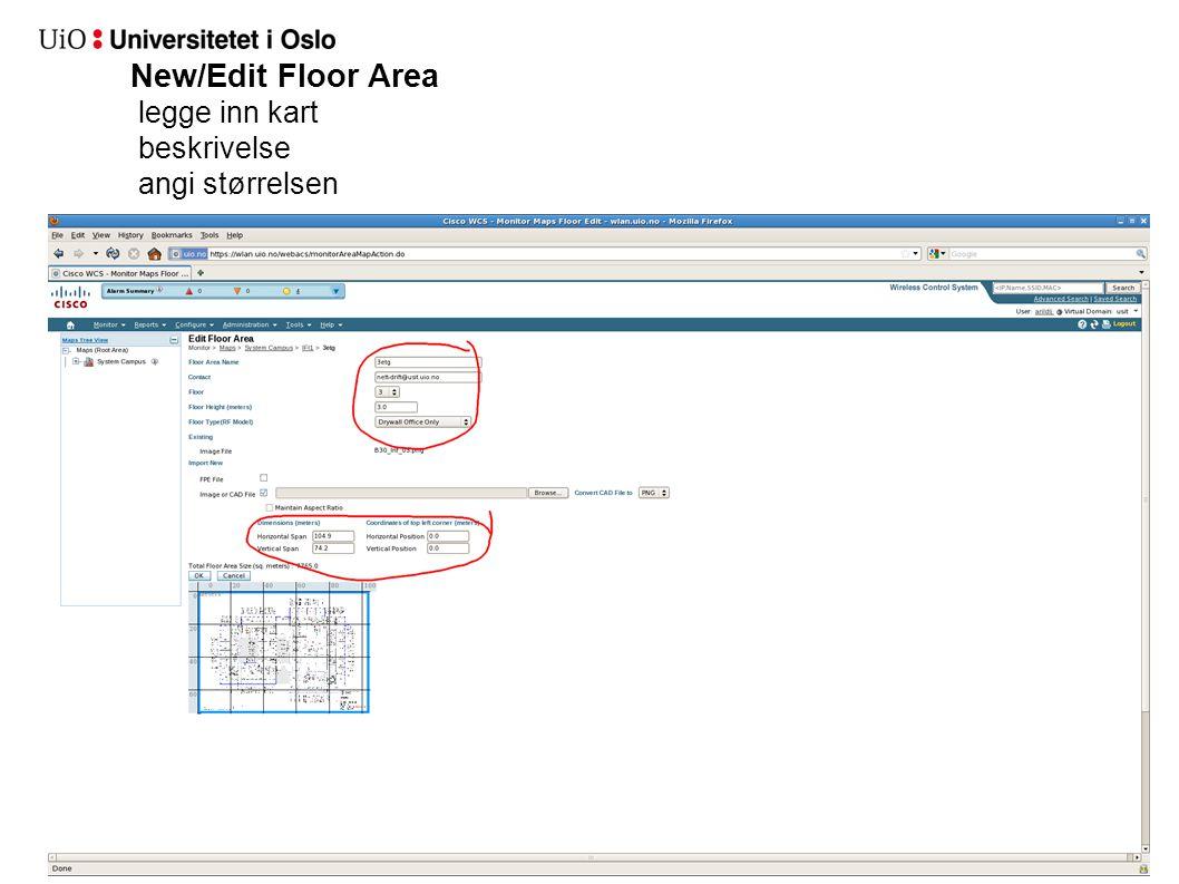 New/Edit Floor Area legge inn kart beskrivelse angi størrelsen