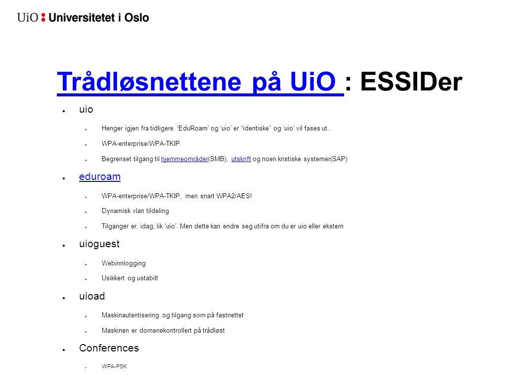 Trådløsnettene på UiO : ESSIDer
