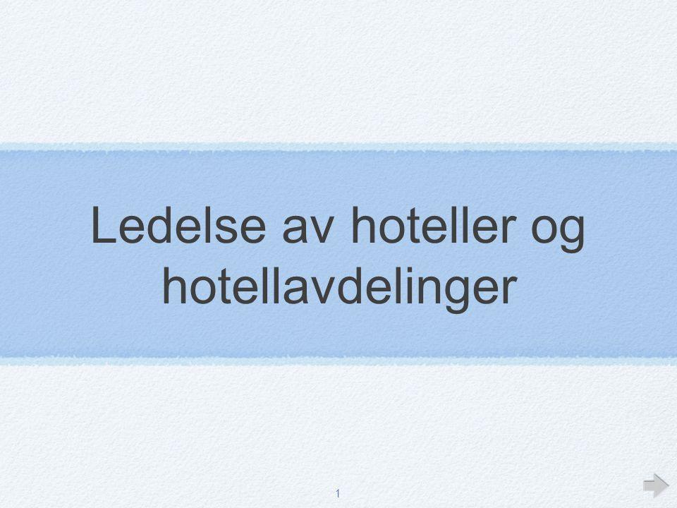Ledelse av hoteller og hotellavdelinger
