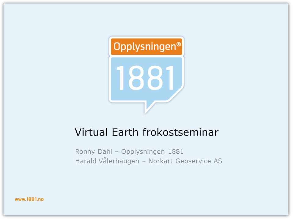Virtual Earth frokostseminar