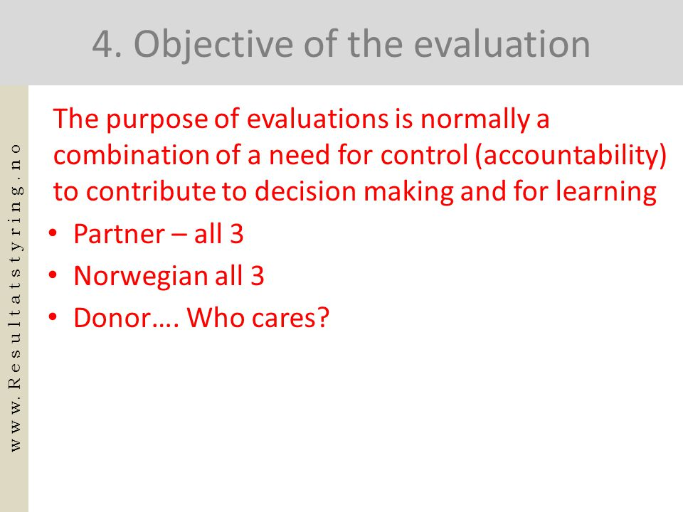 4. Objective of the evaluation