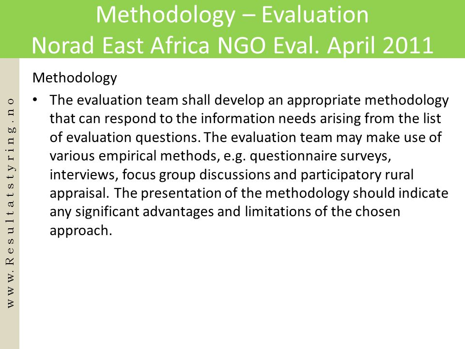 Methodology – Evaluation Norad East Africa NGO Eval. April 2011