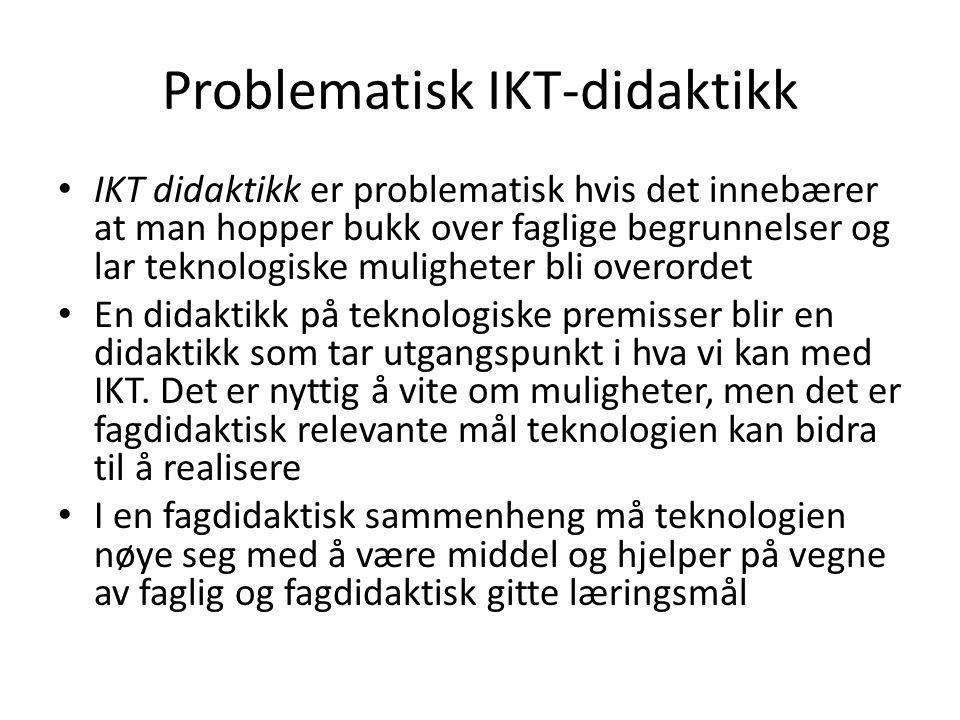 Problematisk IKT-didaktikk