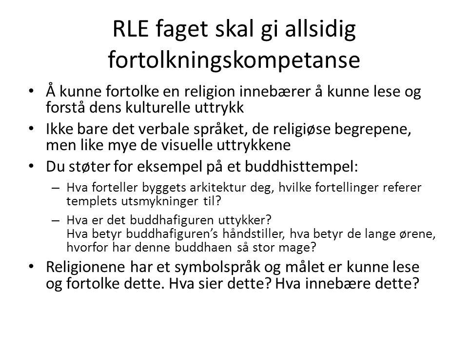 RLE faget skal gi allsidig fortolkningskompetanse