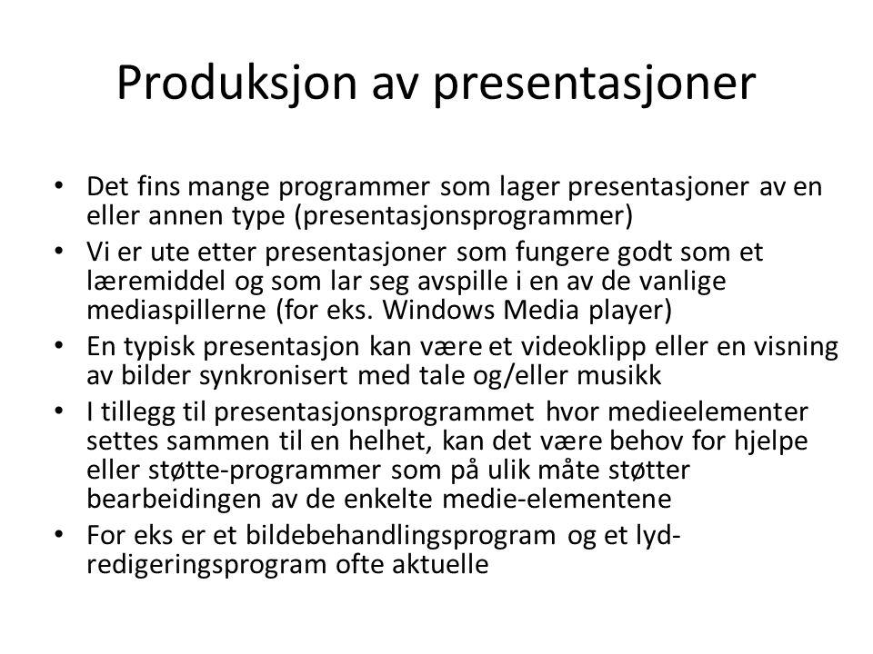 Produksjon av presentasjoner