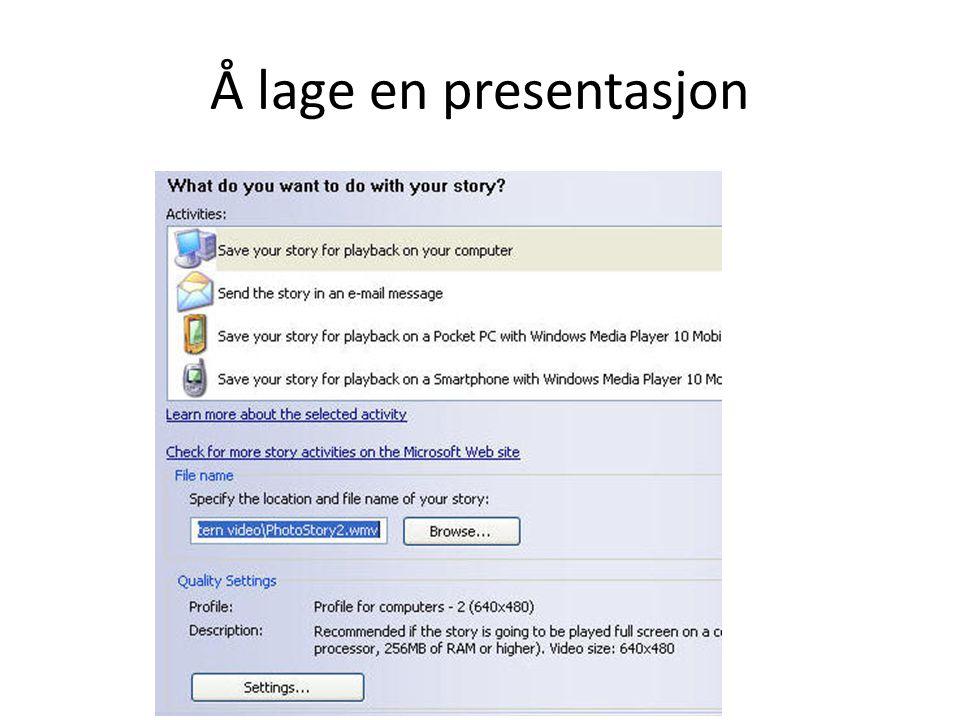 Å lage en presentasjon 44