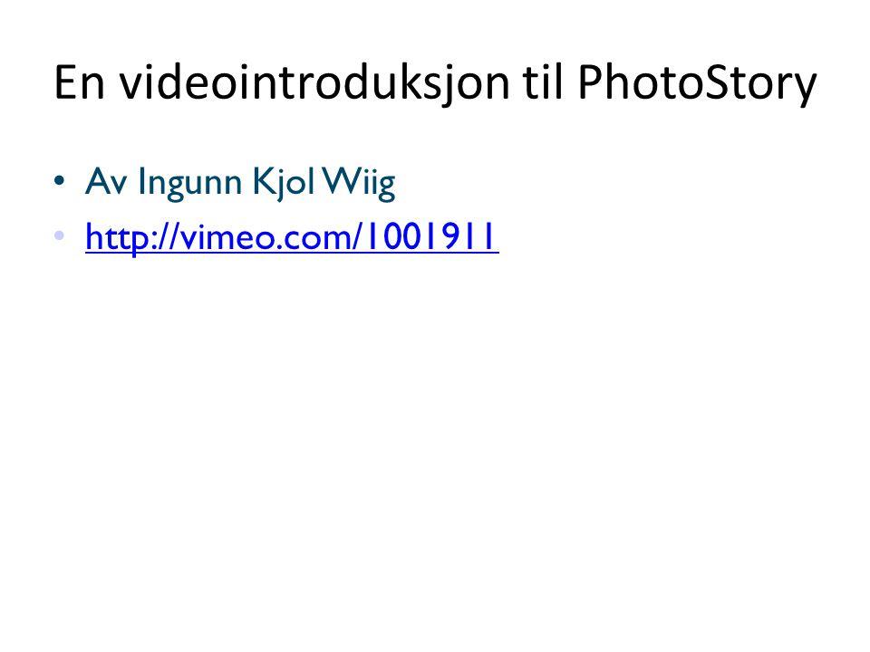 En videointroduksjon til PhotoStory