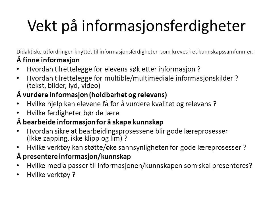 Vekt på informasjonsferdigheter