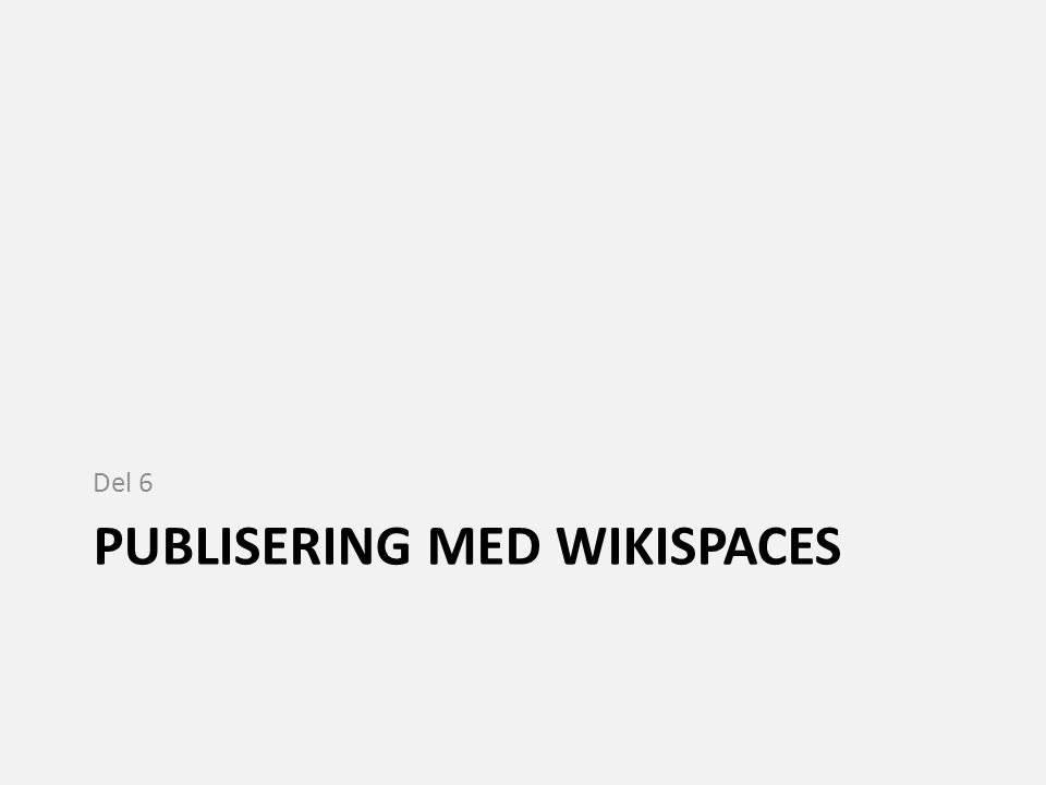 Publisering med wikispaces