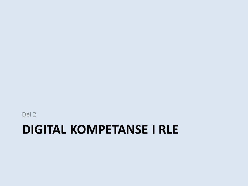 Digital kompetanse i RLE
