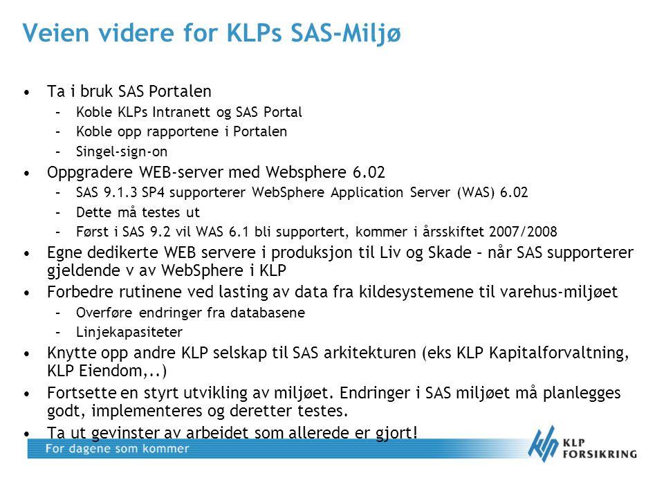 Veien videre for KLPs SAS-Miljø