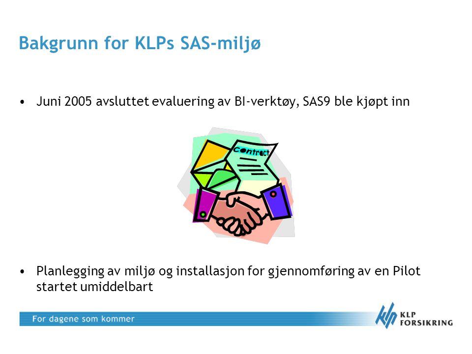 Bakgrunn for KLPs SAS-miljø