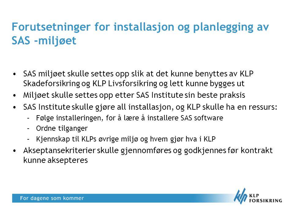 Forutsetninger for installasjon og planlegging av SAS -miljøet