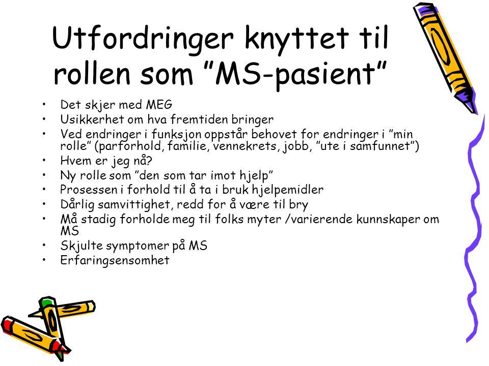 Utfordringer knyttet til rollen som MS-pasient