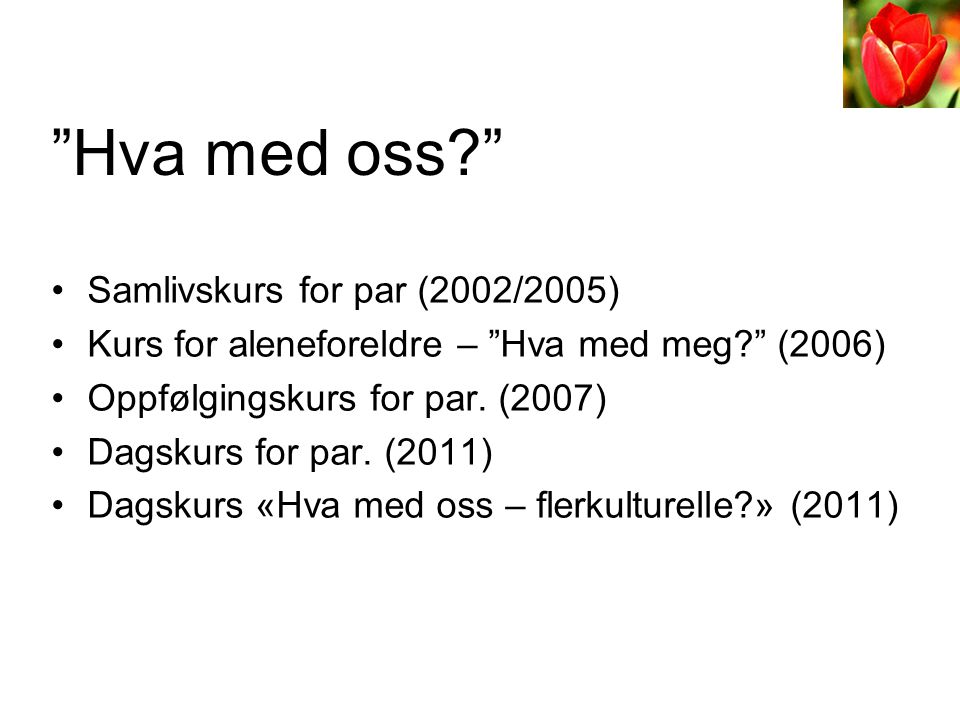 Hva med oss Samlivskurs for par (2002/2005)
