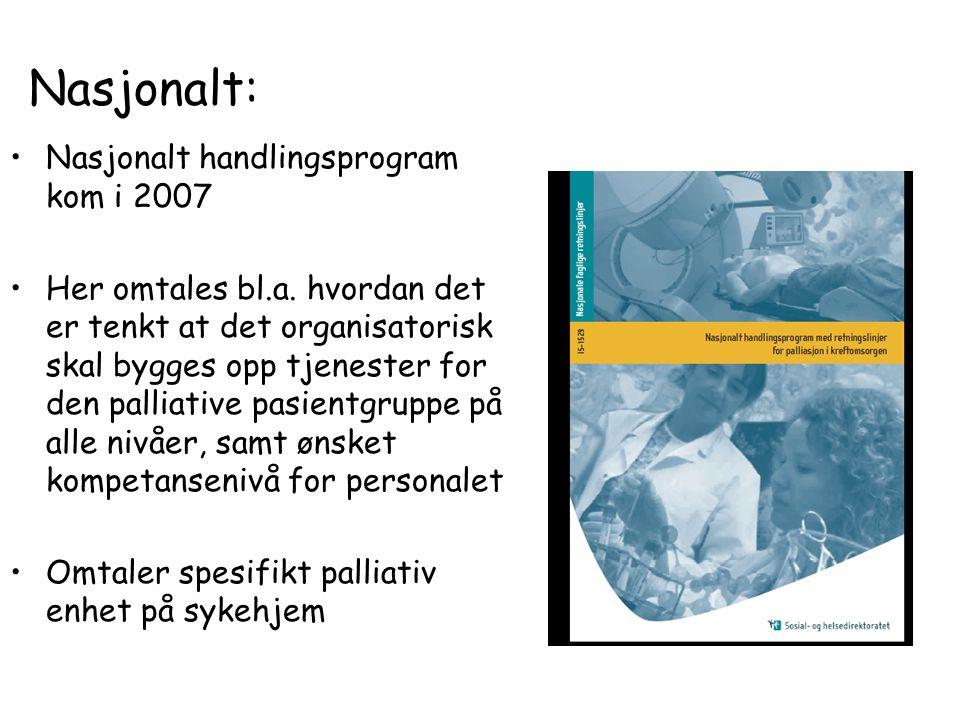 Nasjonalt: Nasjonalt handlingsprogram kom i 2007