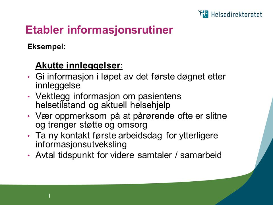 Etabler informasjonsrutiner