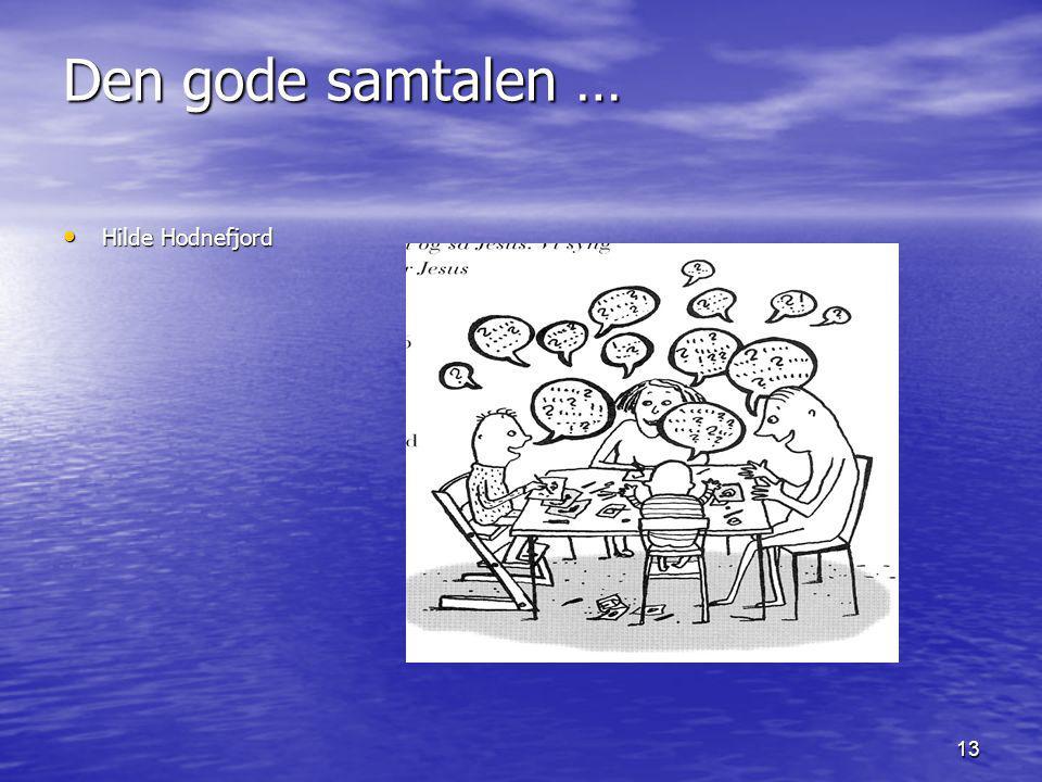 Den gode samtalen … Hilde Hodnefjord