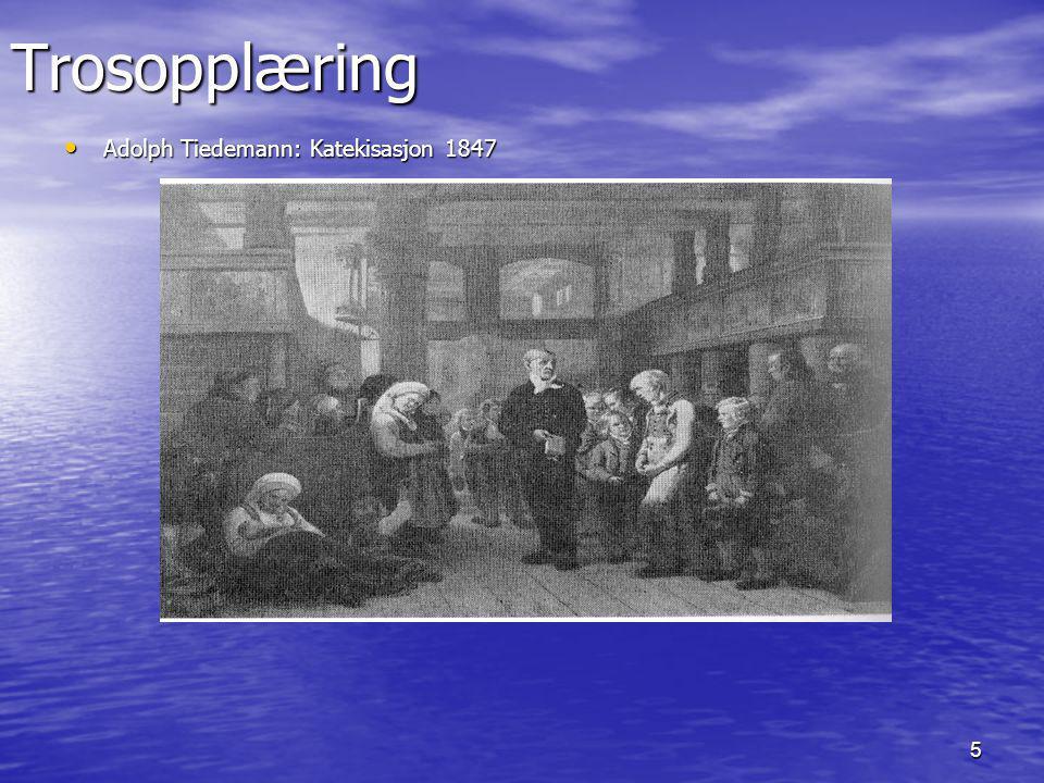 Trosopplæring Adolph Tiedemann: Katekisasjon 1847