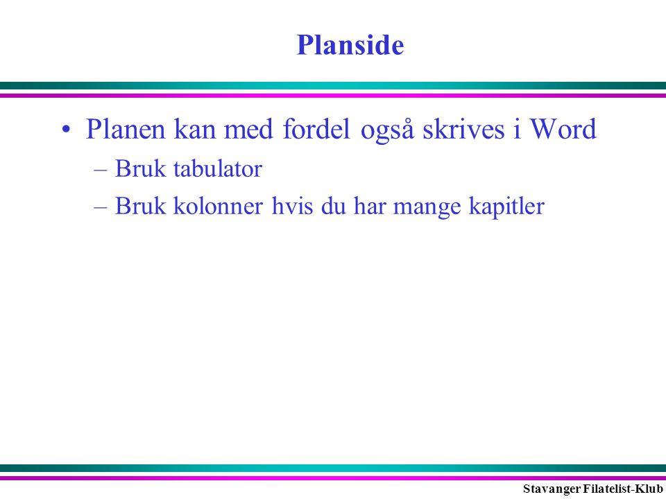 Planen kan med fordel også skrives i Word