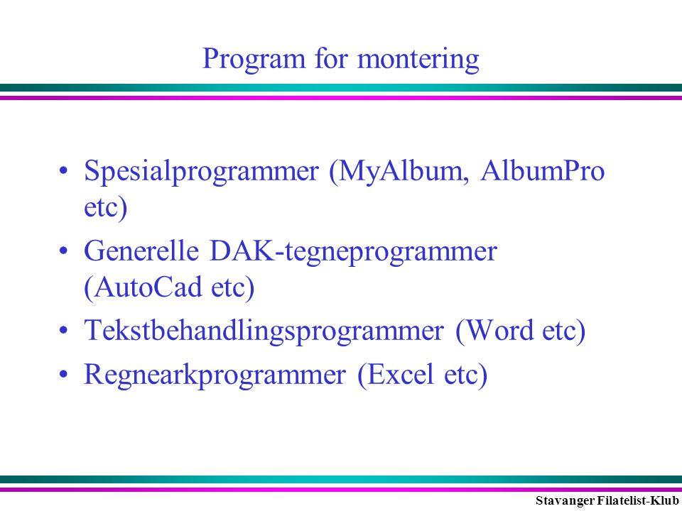 Program for montering Spesialprogrammer (MyAlbum, AlbumPro etc) Generelle DAK-tegneprogrammer (AutoCad etc)
