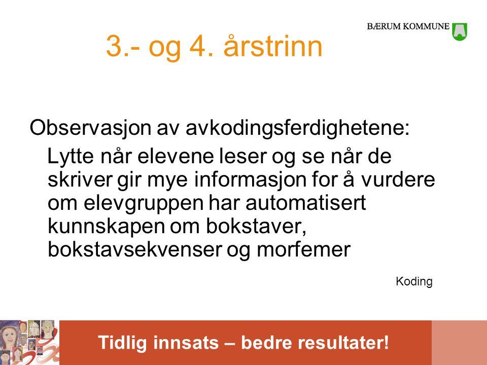 3.- og 4. årstrinn Observasjon av avkodingsferdighetene:
