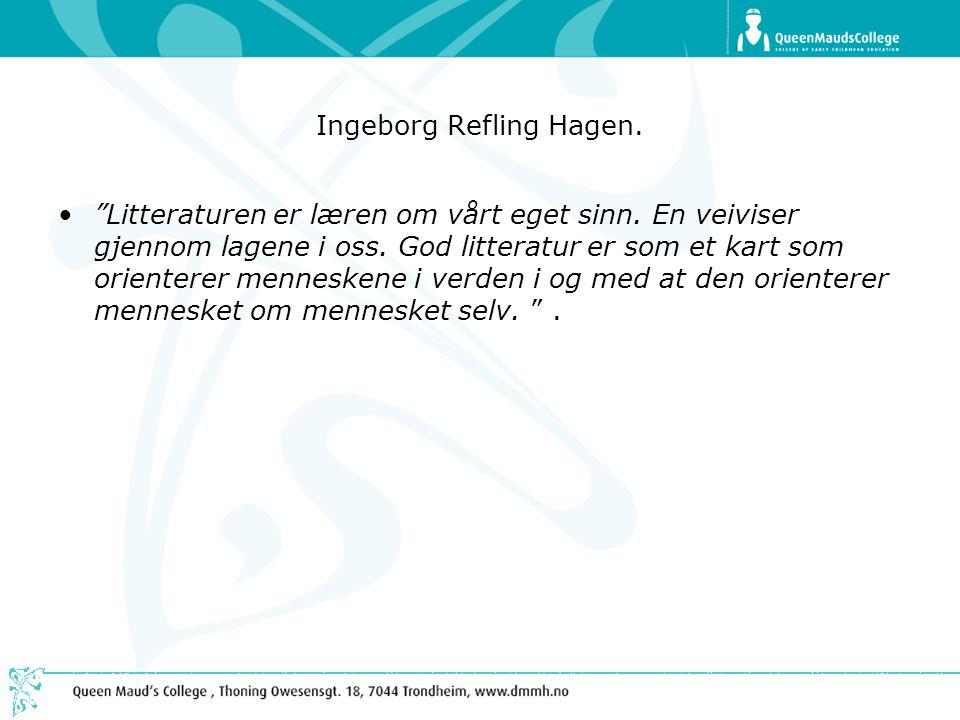 Ingeborg Refling Hagen.