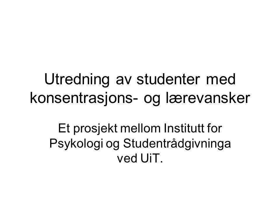 Utredning av studenter med konsentrasjons- og lærevansker