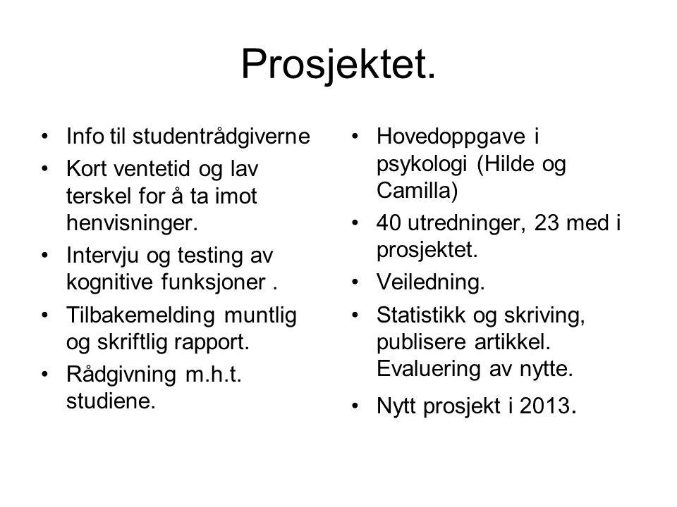 Prosjektet. Info til studentrådgiverne
