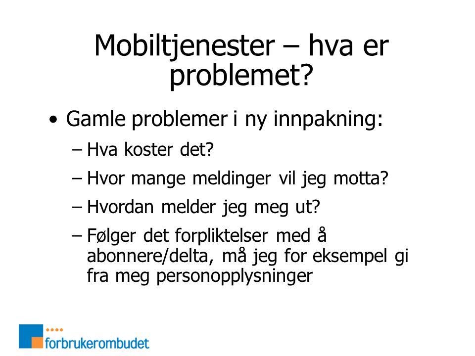 Mobiltjenester – hva er problemet