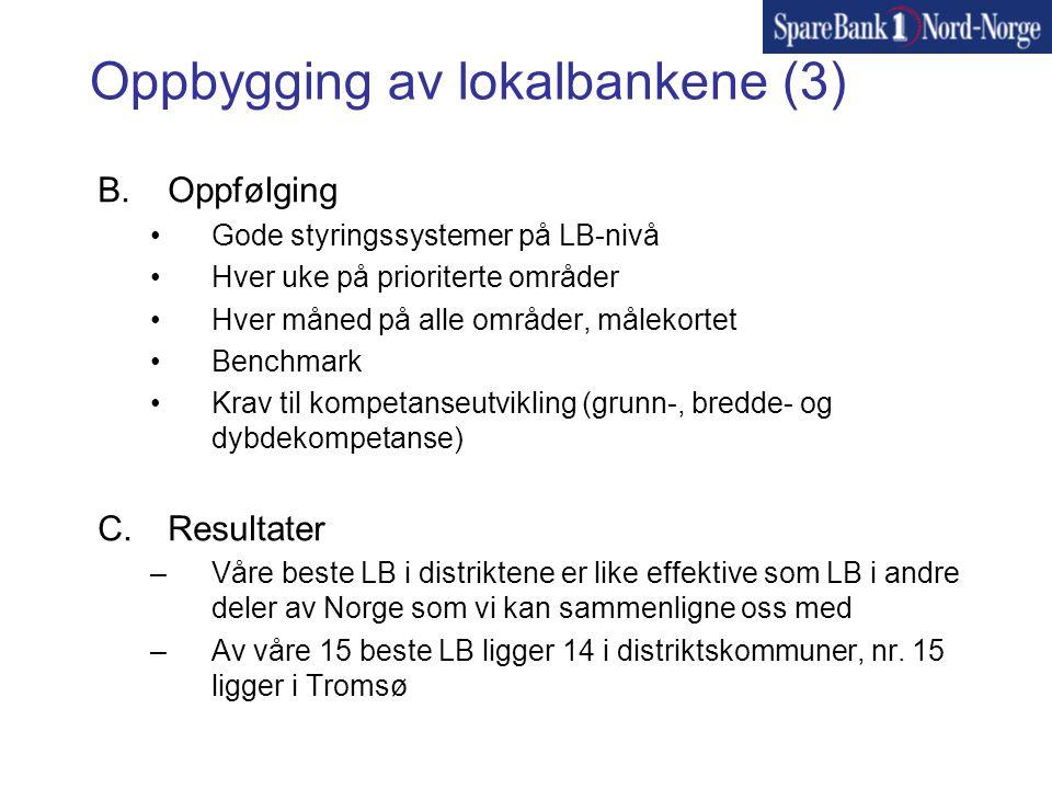 Oppbygging av lokalbankene (3)