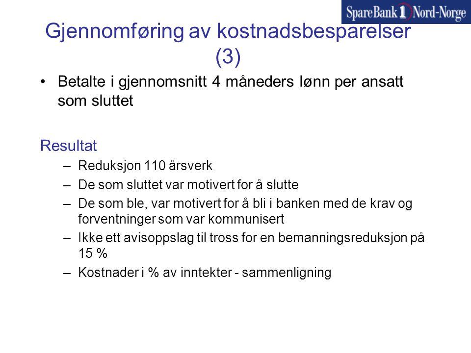 Gjennomføring av kostnadsbesparelser (3)