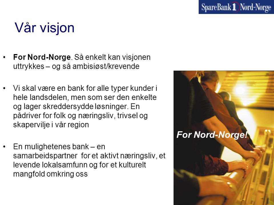 Vår visjon For Nord-Norge!