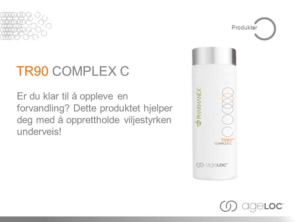 Produkter TR90 COMPLEX C. Er du klar til å oppleve en forvandling.