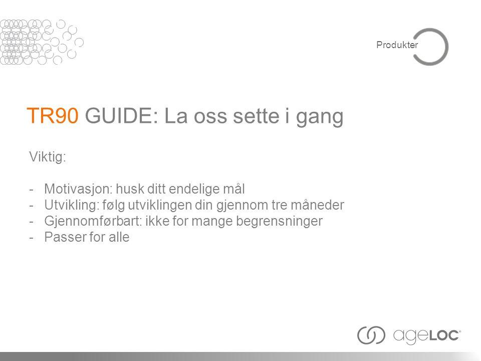 TR90 GUIDE: La oss sette i gang