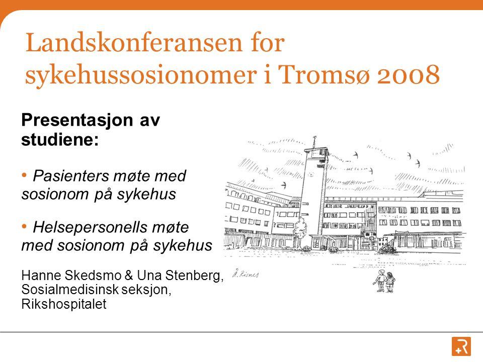 Landskonferansen for sykehussosionomer i Tromsø 2008
