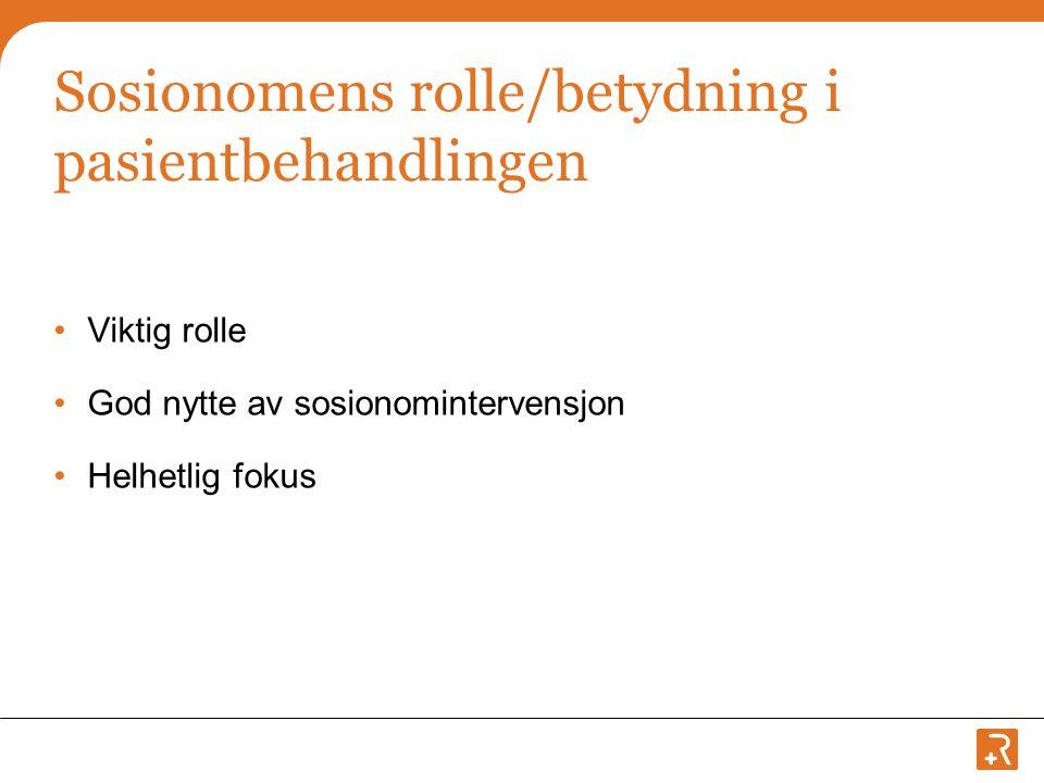 Sosionomens rolle/betydning i pasientbehandlingen