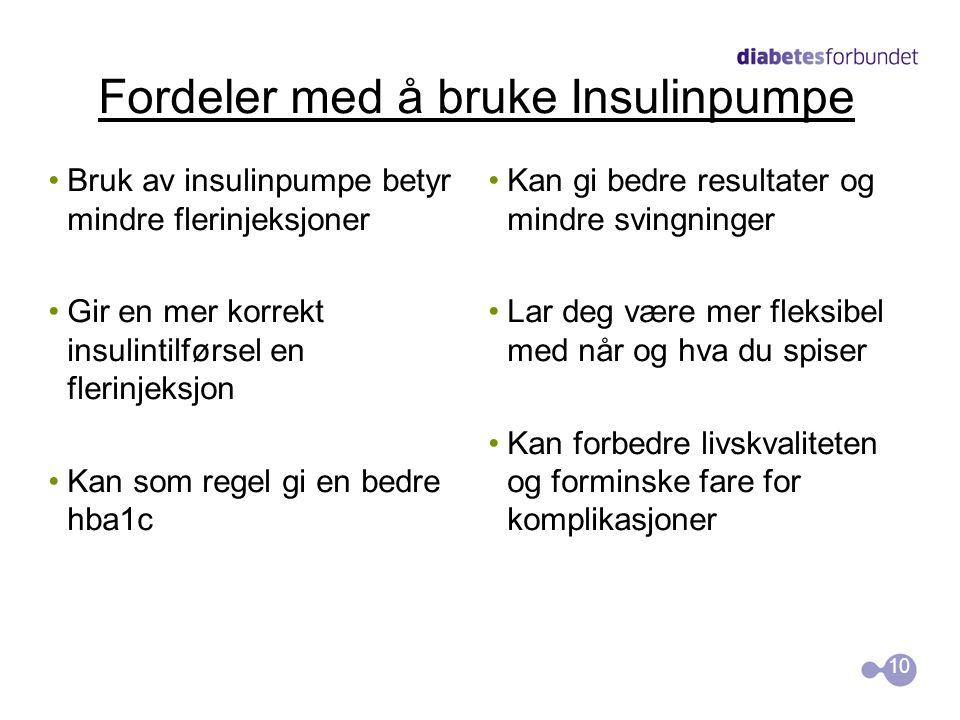 Fordeler med å bruke Insulinpumpe