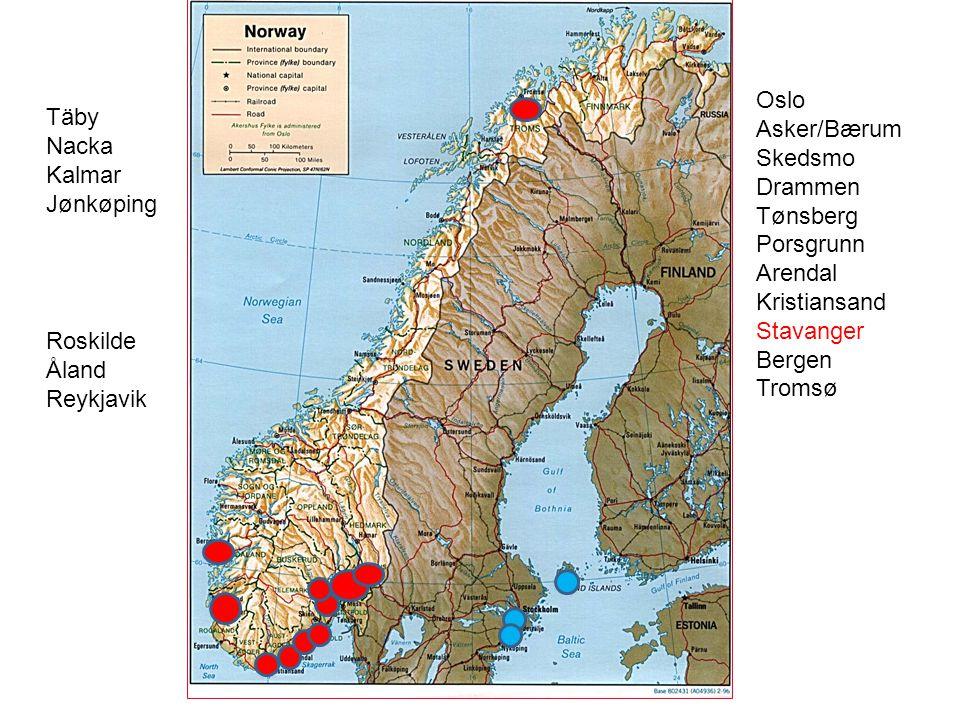 Oslo Asker/Bærum. Skedsmo. Drammen. Tønsberg. Porsgrunn. Arendal. Kristiansand. Stavanger. Bergen.