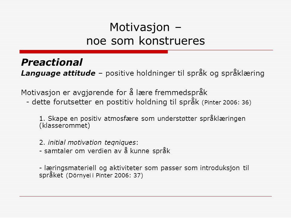 Motivasjon – noe som konstrueres