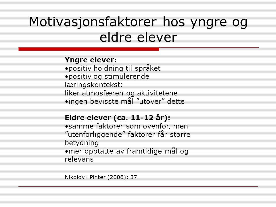 Motivasjonsfaktorer hos yngre og eldre elever