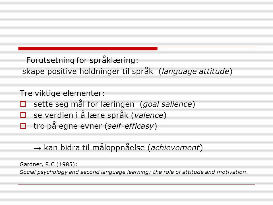 Forutsetning for språklæring: