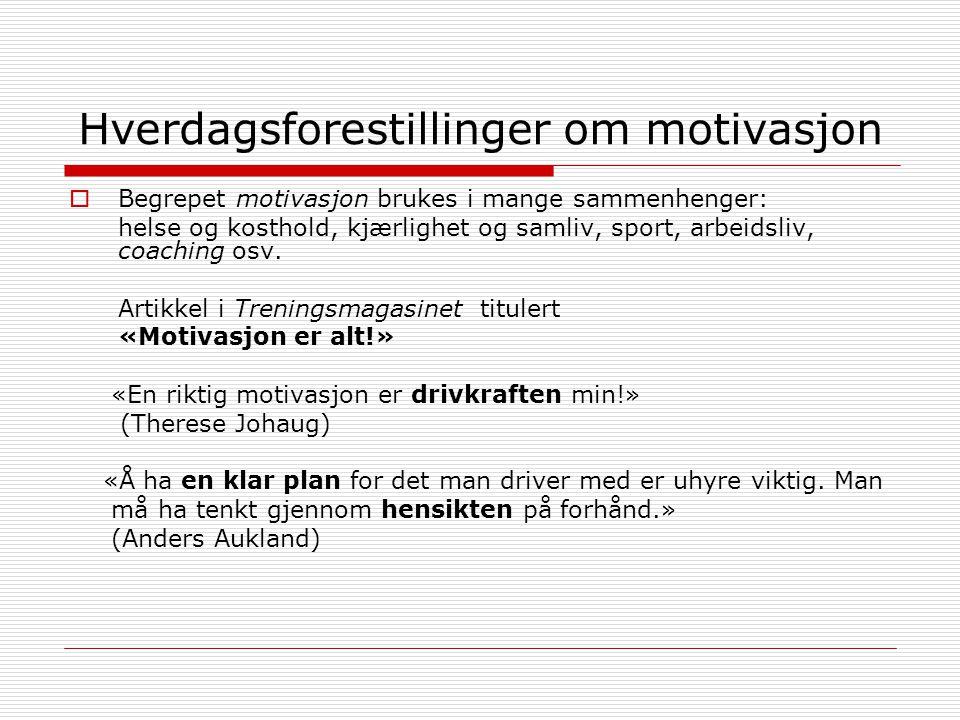 Hverdagsforestillinger om motivasjon
