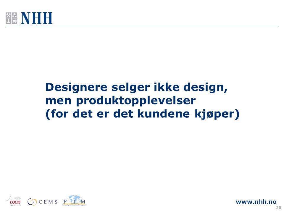 Designere selger ikke design, men produktopplevelser (for det er det kundene kjøper)