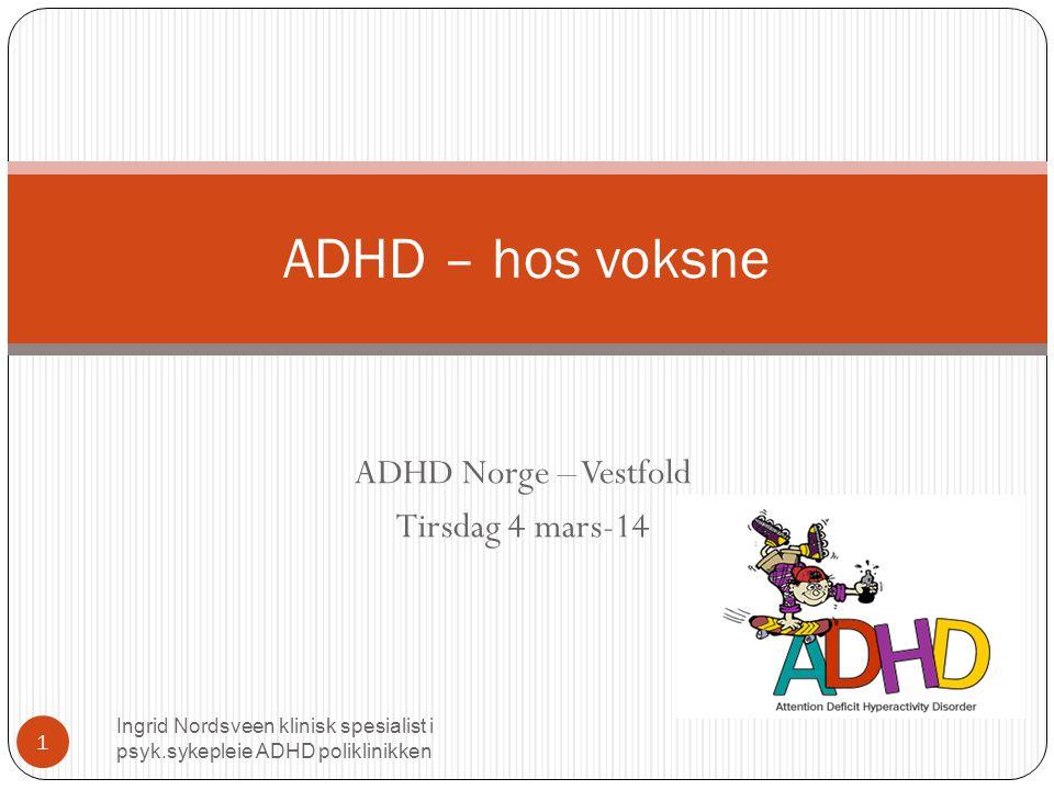 ADHD Norge – Vestfold Tirsdag 4 mars-14