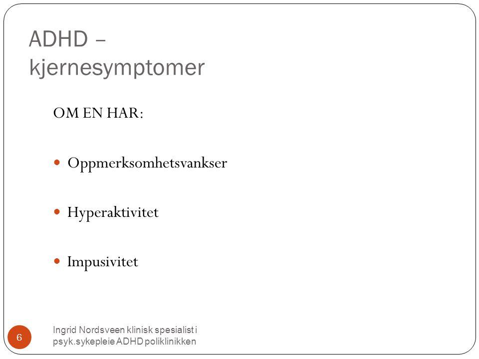 ADHD – kjernesymptomer