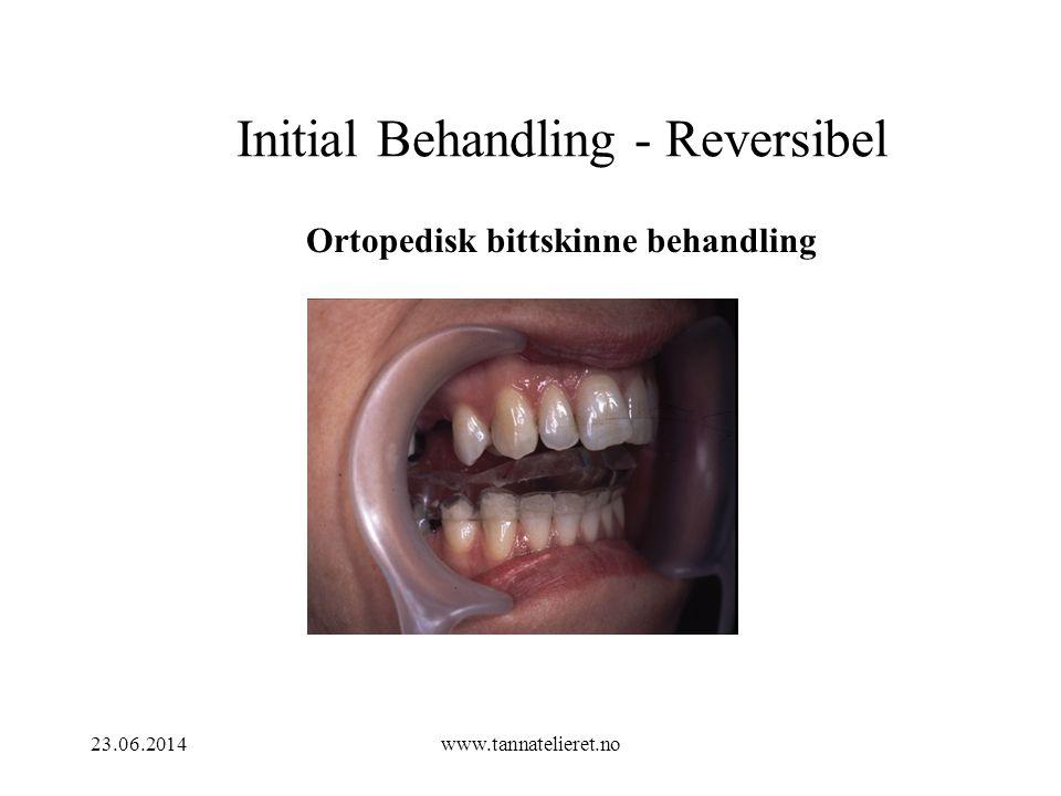 Initial Behandling - Reversibel